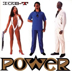 Power - Ice T