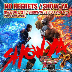 NO REGRETS / Aiwo Torimodose!! - SHOW-YA, Crystal King