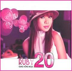 Ruby 20 CD2 - Giang Hồng Ngọc