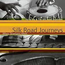 Silk Road Journeys When Strangers Meet