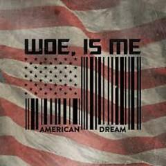 American Dream (EP) - Woe,Is Me
