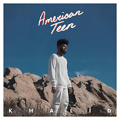 American Teen - Khalid