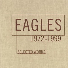 Selected Works 1972-1999 (CD3) - Eagles