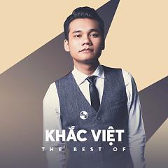 Những Bài Hát Hay Nhất Của  Khắc Việt
