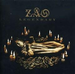 Legendary - Zao
