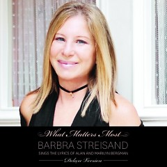 What Matters Most (CD1) - Barbra Streisand