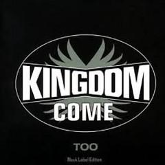 Too - Kingdom Come