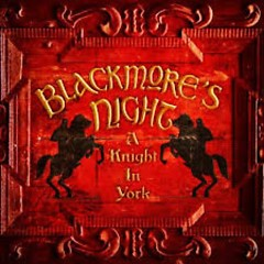A Knight In York - Blackmore's Night
