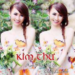 Album Hạnh Phúc Với Em Chính Là Anh - Kim Thư ((My My))