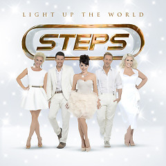 Light Up The World - Steps