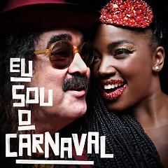 Eu Sou o Carnaval (Single) - Moraes Moreira