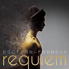 Requiem  - Đức Tuấn