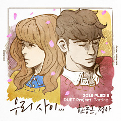 2015 PLEDIS DUET Project `Parting` - Jung Ah (After School),Han Dong Geun