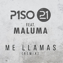 Me Llamas (Remix) (Single) - Piso 21, Maluma