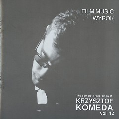 The Complete Recordings Of Krzysztof Komeda Vol. 12