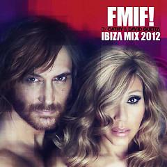 Cathy & David Guetta Present FMIF! Ibiza Mix 2012