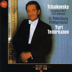 Tchaikovsky Symphony No 5 1812 Overture - Yuri Temirkanov
