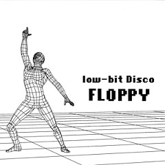 Low-bit Disco (Single) - FLOPPY