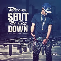 Shut The City Down