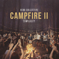 Campfire II: Simplicity - Rend Collective
