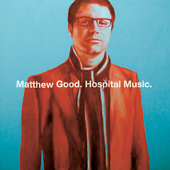 Hospital Music - Matthew Good Band