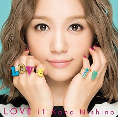 LOVE it - Nishino Kana