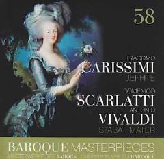 Baroque Masterpieces CD 58 - Carissimi Jephte; Scarlatti, Vivaldi Stabat Mater - Konrad Junghanel