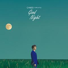 Good Night (Single) - CANDO