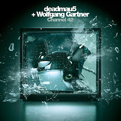 Channel 42 (Remixes) - EP - Deadmau5,Wolfgang Gartner
