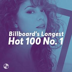 Những Bài Hát Đứng Đầu Billboard Hot 100 Nhiều Nhất (Billboard's Longest Hot 100 No. 1)