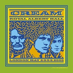 Royal Albert Hall London (CD2) - Cream