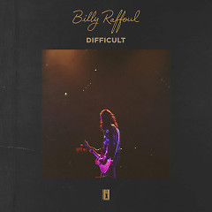 Difficult (Single) - Billy Raffoul