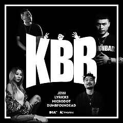 K.B.B (Single) - Jessi, Microdot, Dumbfoundead, Lyricks