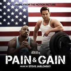Pain & Gain OST (Pt.1)