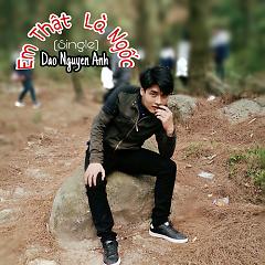 Em Thật Là Ngốc (Single) - Đào Nguyễn Ánh