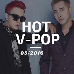 Album Nhạc Hot Việt Tháng 5/2016 - Various Artists