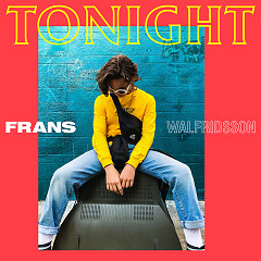 Tonight (Single) - Frans Walfridsson