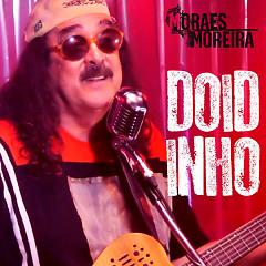 Doidinho (Single) - Moraes Moreira