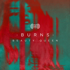 Beauty Queen (Single) - BURNS