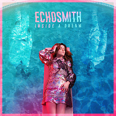 Inside A Dream EP - Echosmith