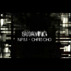 Swaying - Chris Cho