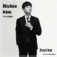Saying - Richie Kim
