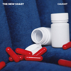 Caught (Single) - The New Coast