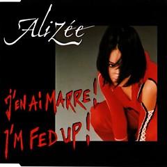 J'en Ai Marre - I'm Fed Up (Remixes)