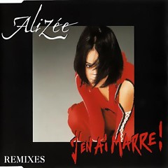 J'en ai marre! (Remixes CD-MAXI)