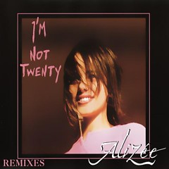 I'm Not Twenty - Remix - Alizée