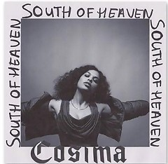 South of Heaven - Cosima