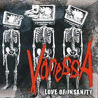 LOVE OF INSANITY - VanessA