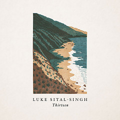 Thirteen (Single) - Luke Sital-Singh
