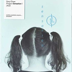 Gary Chaw Project Sensation 1 Jazz